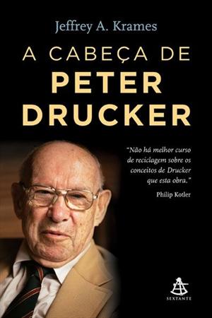 A Cabeça de Peter Drucker