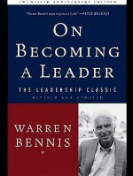 warren bennis on becoming a leader e