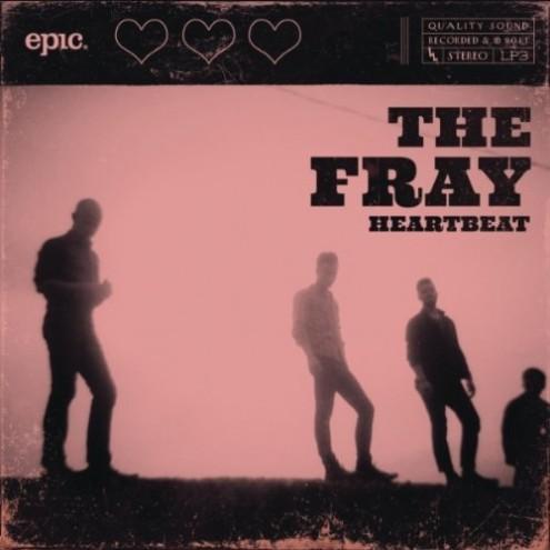 the fray heartbeat e