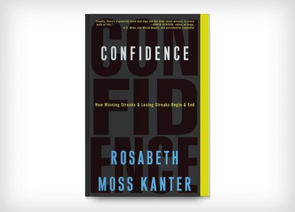 Confidence, de Rosabeth Moss Kanter.